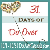 31 Days of Do Over 2013